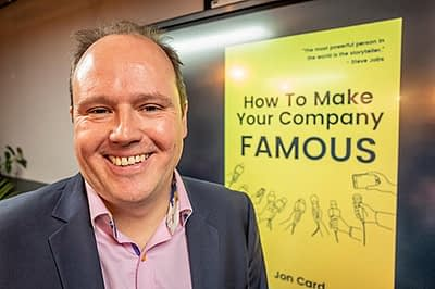How To Make Your Company Famous by Jon Card