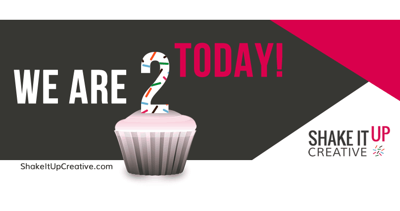 Shake It Up Creative is 2 today