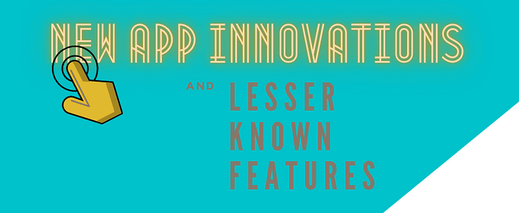 Text: New app innovations and lesser-known features across digital